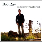 Boo Ray: Bad News Travels Fast [Slipcase]