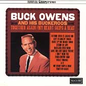 Buck Owens: Together Again/My Heart Skips a Beat [Bonus Tracks]