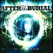 After the Burial (Progressive Metal): In Dreams