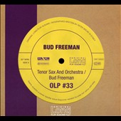Bud Freeman: Tenor Sax and Orchestra [Digipak]