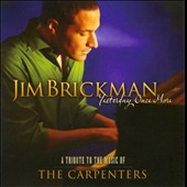 Jim Brickman: Yesterday Once More: A Tribute to the Music of the Carpenters