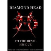 Diamond Head (Metal): To the Devil His Due [DVD]