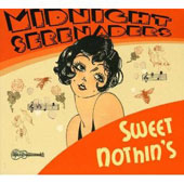 Midnight Serenaders: Sweet Nothin's *