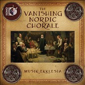 Vanishing Nordic Choral