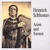 Heinrich Schlusnus - Arien und Szenen