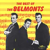 The Belmonts: The Best of the Belmonts