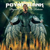 Poynt Blank: Poynt Of No Return [Digipak]