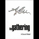 The Gathering: A  Sound Relief [DVD]