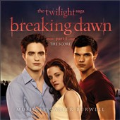 Carter Burwell: The Twilight Saga: Breaking Dawn, Pt. 1 [The Score]
