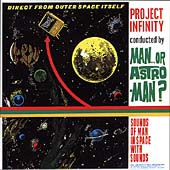Man or Astro-man?: Project Infinity