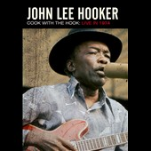 John Lee Hooker: Cook with the Hook: Live 1974
