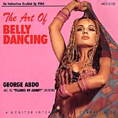 George Abdo & the Flames of Araby Orchestra: Art of Belly Dancing