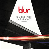 Blur: Under the Westway [Single]