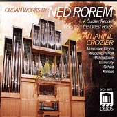 Organ Works of Ned Rorem / Catharine Crozier