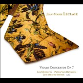 Jean-Marie Leclair: Violin Concertos, Op. 7 / Les Muffatti, Luis Otavio Santos, violin