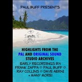 Frank Zappa/Paul Buff: Paul Buff Presents Highlights from the Pal and Original Sound Studio Archives