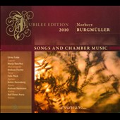 Norbert Burgmuller: Songs and Chamber Music / Ulrike Fulde, soprano; Manja Raschka, mz; Andreas Fischer, tenor