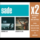 Sade: Diamond Life/Soldier of Love