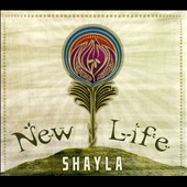 Shayla: New Life [Digipak]