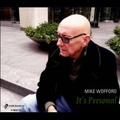 Mike Wofford: It's Personal [Digipak]
