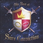 Sure Conviction: The Best of Sure Conviction