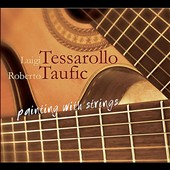 Roberto Taufic/Luigi Tessarollo: Painting with Strings