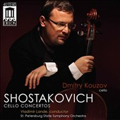 Shostakovich: Cello Concertos / Dmitry Kouzov, cello; Vladimir Lande, St. Petersburg State SO