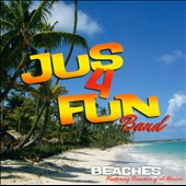 Jus 4 Fun Band: Beaches