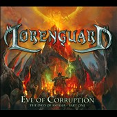 Lorenguard: Eve of Corruption: The Days of Astasia, Vol. 1 [Digipak]