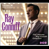 Ray Conniff: The Real... Ray Conniff: The Ultimate Ray Conniff Collection