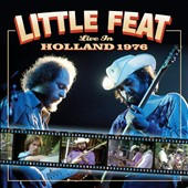 Little Feat: Live in Holland 1976 [CD/DVD]