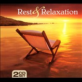 Various Artists: Rest & Relaxation [Digipak]
