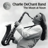 Charlie DeChant: The Moon at Noon *
