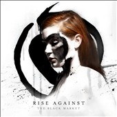 Rise Against: The Black Market