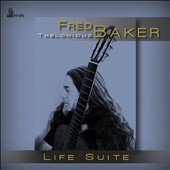 Fred Thelonious Baker: Life Suite