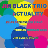Jim Black (Drums): Actuality