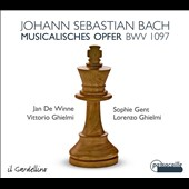 J.S. Bach: Musical Offering, BWV 1097; Trio Sonata / Jan de Winne, flute; Sophie Gent, violin; Vittorio Ghielmi, cello; Lorenzo Ghielmi, keyboards (period instruments)