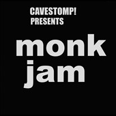 The Monks: Monk Jam: Live At Cavestomp [Slipcase]