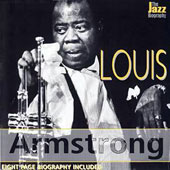 Louis Armstrong: The Jazz Biography