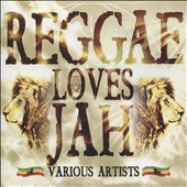Various Artists: Reggae Loves Jah