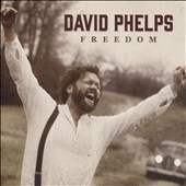 David Phelps (Gospel): Freedom [4/14]