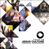 Jesus Culture: This Is Jesus Culture *