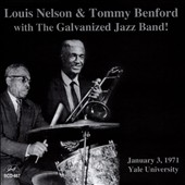 Louis Nelson (Trombone)/Tommy Benford: Louis Nelson & Tommy Benford with Galvanized Jazz *