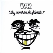 War: Why Can't We Be Friends?