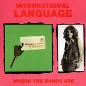 International Language: Where the Bands Are