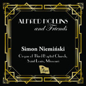 Alfred Hollins and Friends / Simon Nieminski, Kilgen / Möller organ, Third Baptist Church, Saint Louis
