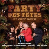 Various Artists: Party des Fêtes de Chez Nous!