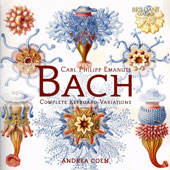 Carl Philipp Emanuel Bach (1714-1788): Complete Keyboard Variations / Andrea Coen, piano