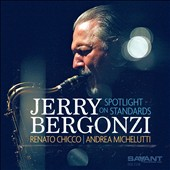 Jerry Bergonzi: Spotlight on Standards