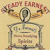 Steady Earnest: Nerve Steadying Spirits *